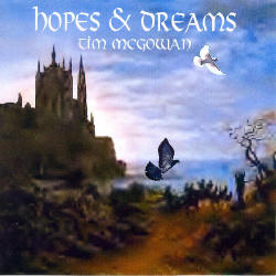Hopes & Dreams Written & Performed By Tim McGowan